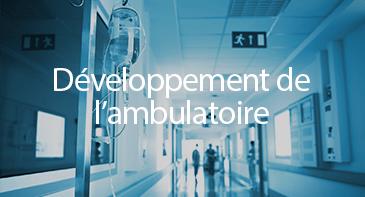 Développement de l'ambulatoire